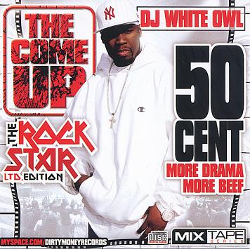 DJ_White_Owl_And_50_Cent-The_Come_Up-Bootleg-2007